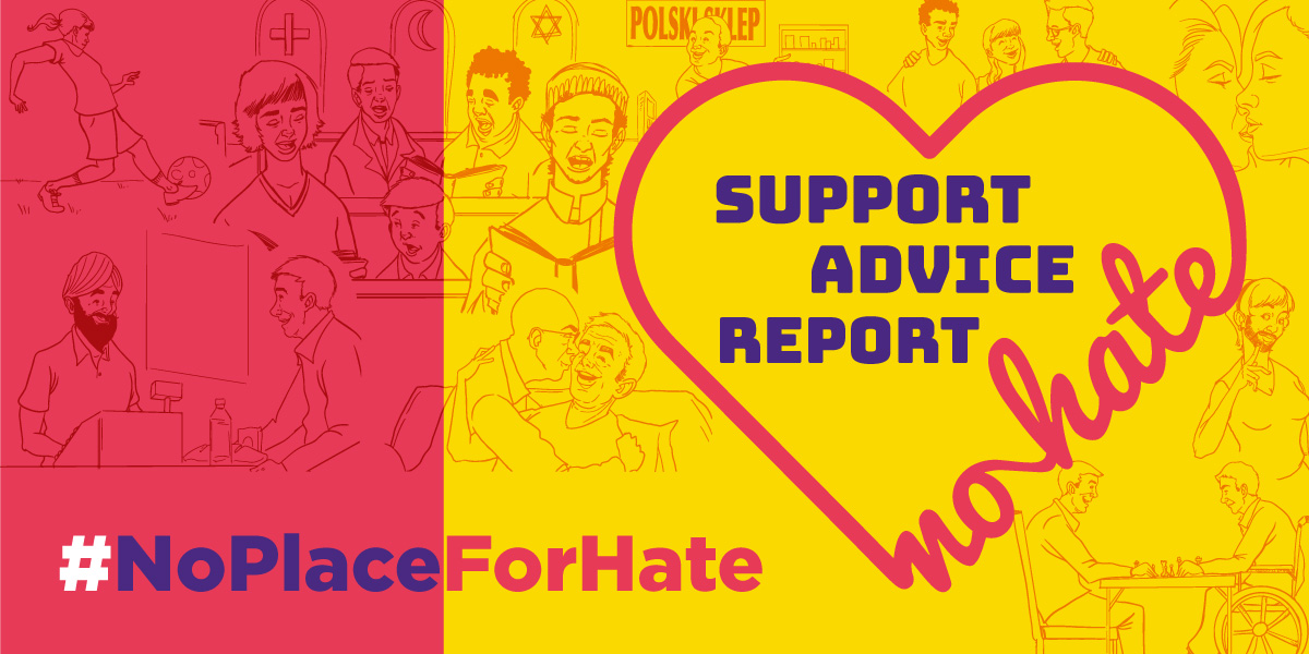 #No Place For Hate. Logo of the third party reporting centres and hate crime campaign.