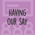 Link to find out how we are having our say
