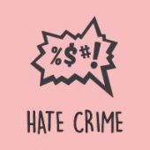 Hate crime campaign