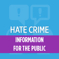 Link to Hate Crime information for the public