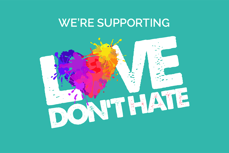 We're supporting Love Don't Hate